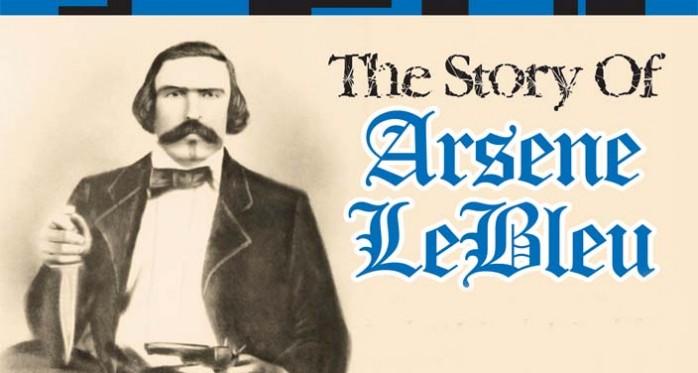 THE STORY OF ARSENE LEBLEU